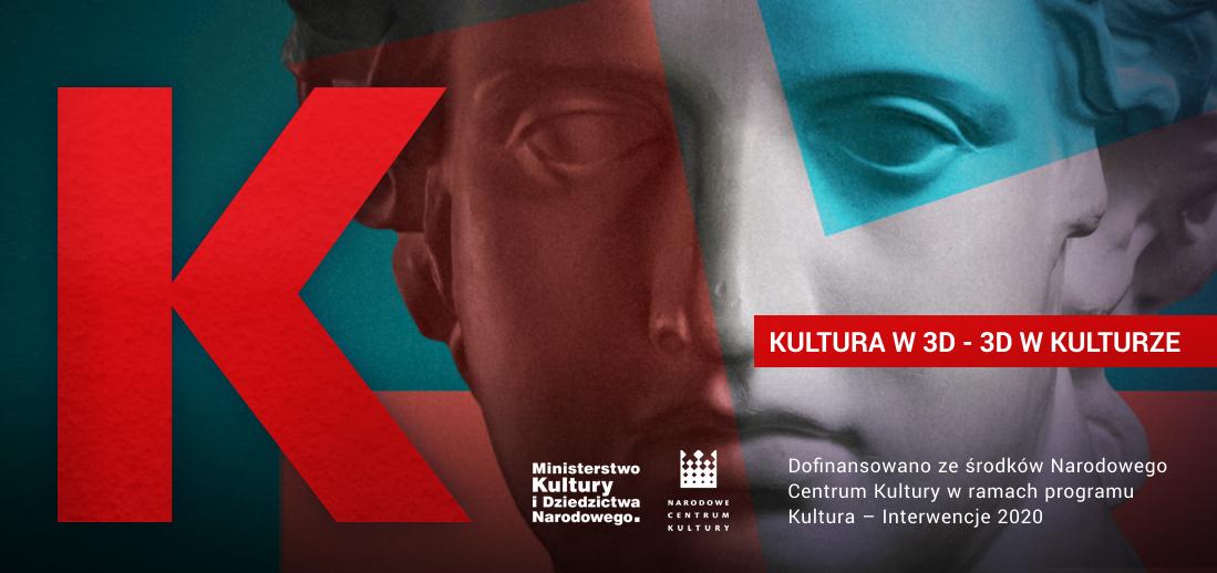 """Konferencja """"Kultura w 3D – 3D w kulturze"""""""