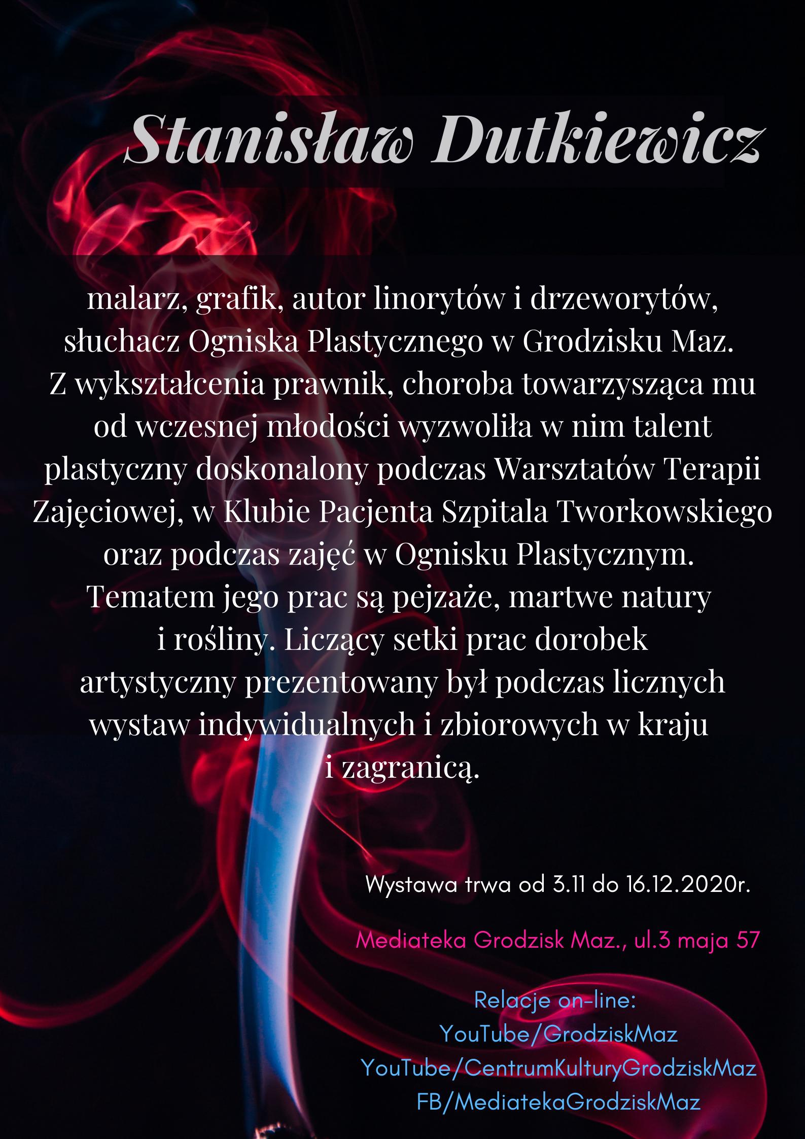 """""""To będzie na wieczność"""" wystawa pamięci grodziskich artystów – Stanisław Dutkiewicz"""