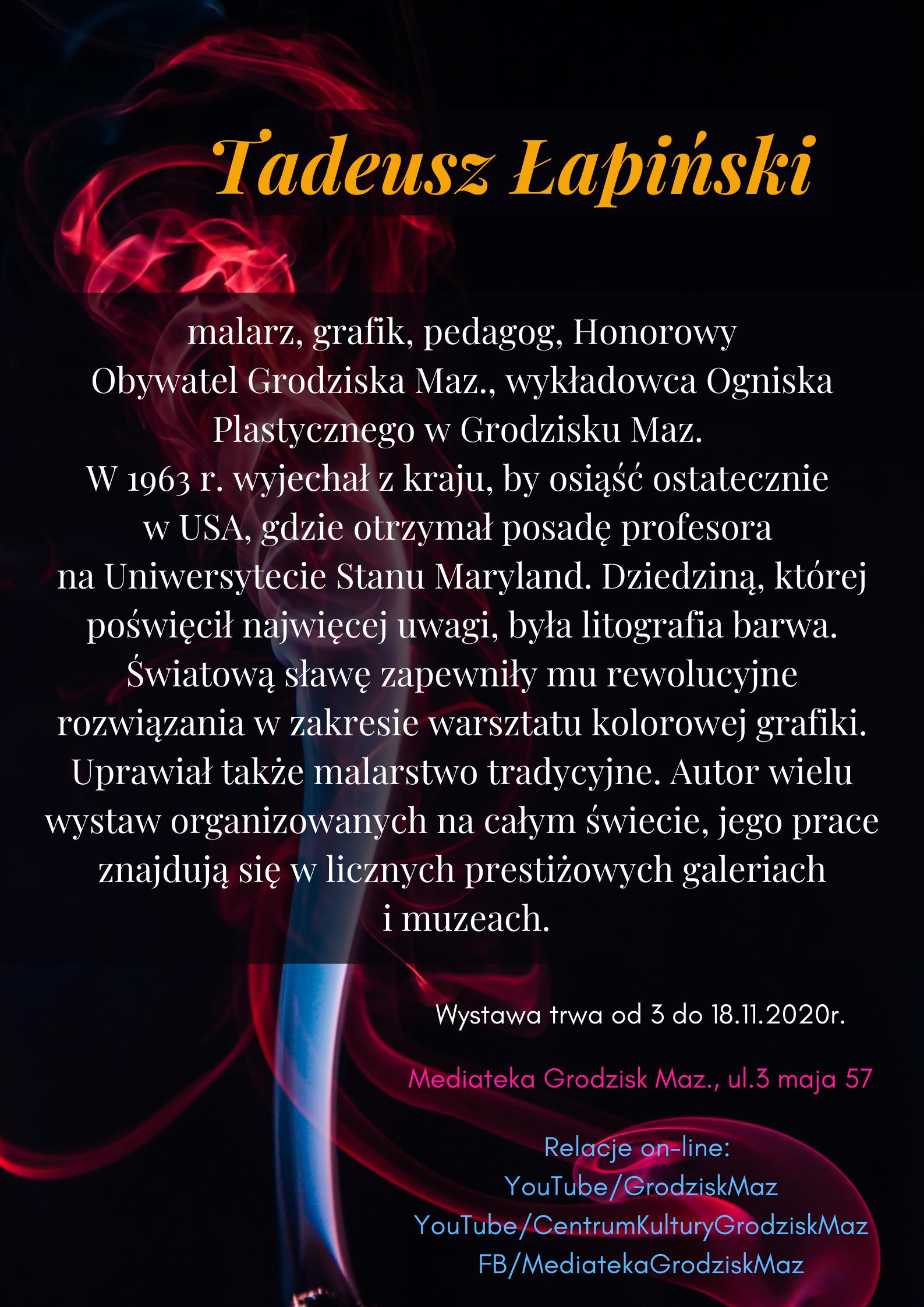 """""""To będzie na wieczność"""" wystawa pamięci grodziskich artystów – Tadeusz Łapiński"""