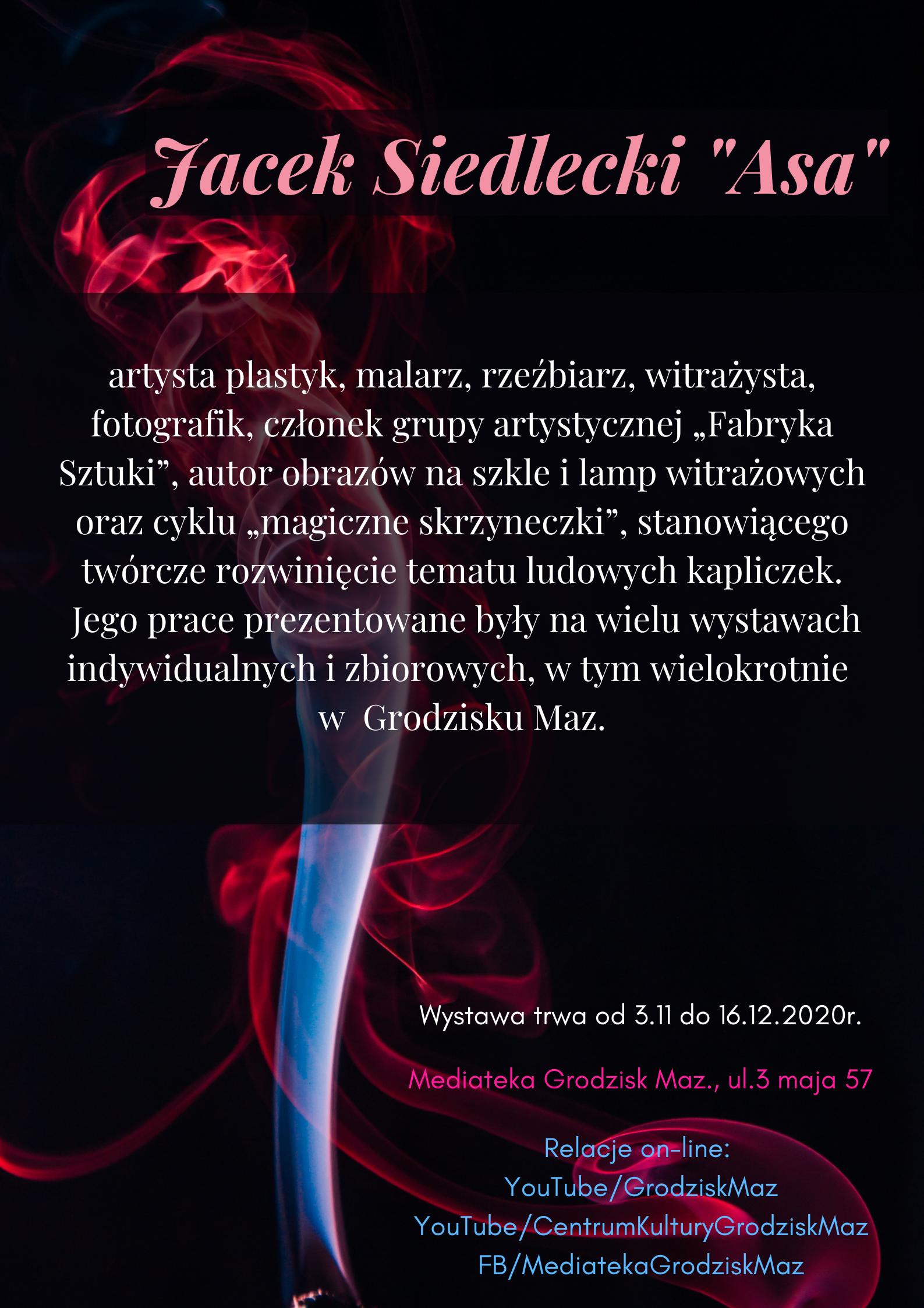 """""""To będzie na wieczność"""" wystawa pamięci grodziskich artystów – Jacek Siedlecki"""