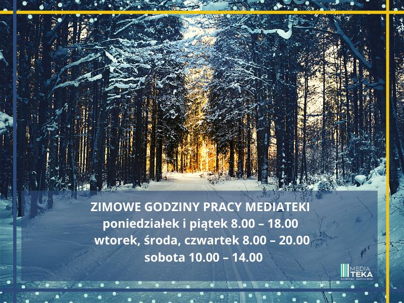 Zimowe godziny pracy Mediateki