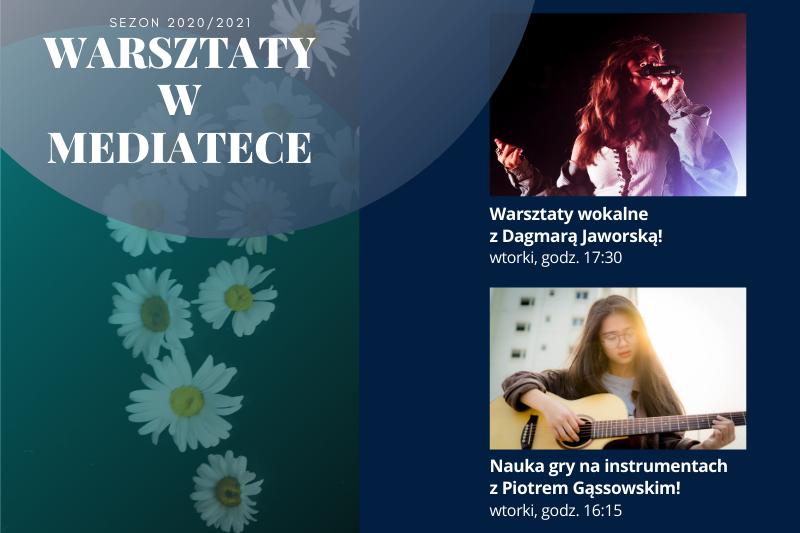 Plakat informujący o warsztatach wokalnych i instrumentalnych w Mediatece