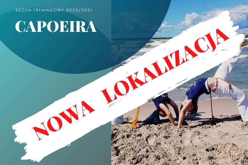 Capoeira – nowa lokalizacja zajęć