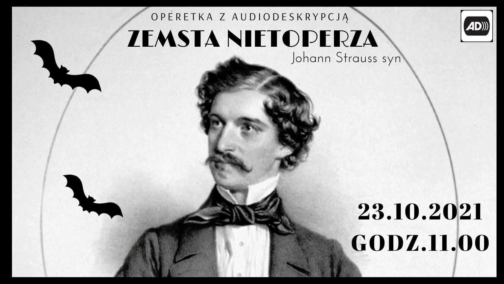 """""""Zemsta nietoperza"""" operetka z audiodeskrypcją"""