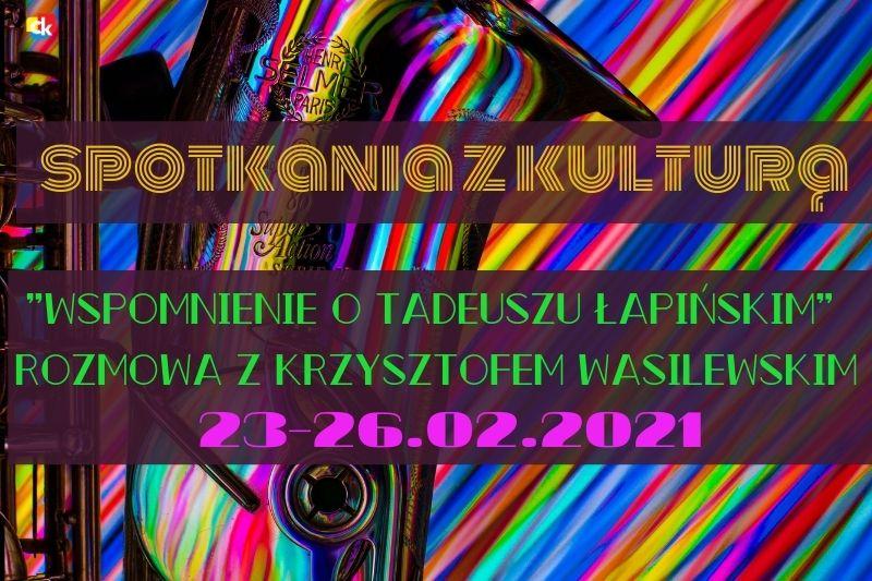filmowe wspomnienie o Tadeuszu Łapińskim