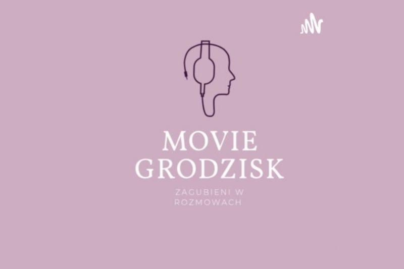 """""""Movie Grodzisk – Zagubieni w rozmowach"""""""